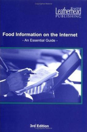 Food Information on the Internet : An Essential Guide