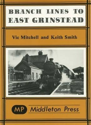 Branch Lines to East Grinstead