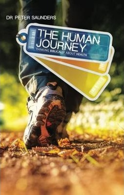 Human Journey : Thinking Biblically About Health