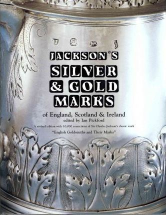 Silver and Gold Marks of England, Scotland and Ireland