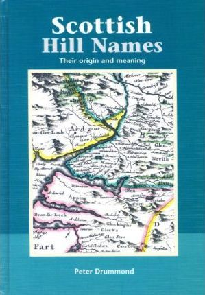 Scottish Hill Names  Their Origin and Meaning
