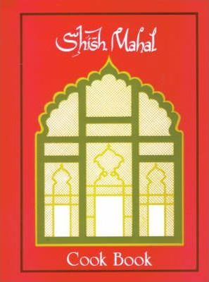 Shish Mahal Cook Book