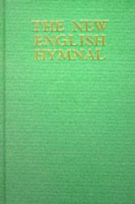 The New English Hymnal: Full Music and Words