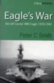 Eagles War: The War Diary of an Aircraft Carrier
