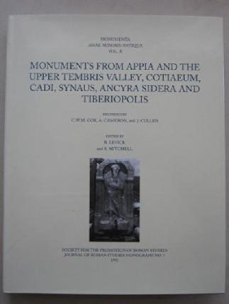 Monuments from Appia and the Upper Tembris Valley, Cotiaeum, Cadi, Synaus, Ancyra Sidera and Tiberiopolis