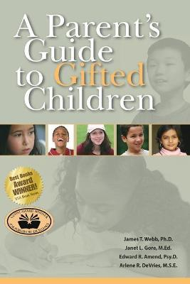 A Parent\'s Guide to Gifted Children