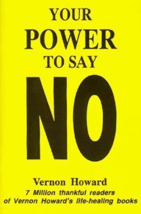 Your Power to Say No