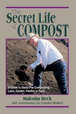 The Secret Life of Compost: A