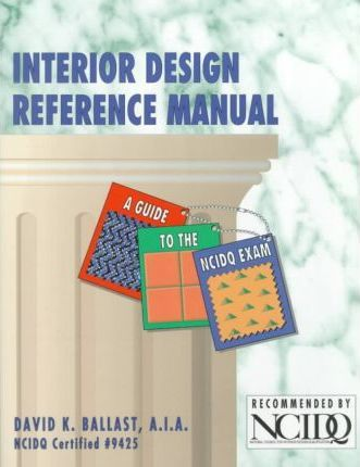 interior design reference manual david kent ballast 9780912045412 rh bookdepository com Leather and Wood Interior Designs Home Interior Design Consultant
