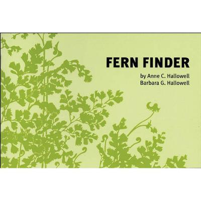 Fern Finder : A Guide to Native Ferns of Central and Northeastern United States and Eastern Canada