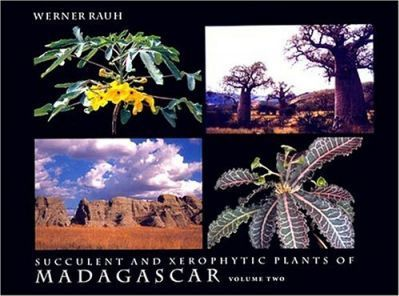 Succulent and Xerophytic Plants of Madagascar: Vol 2