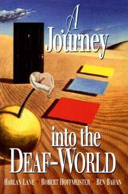 Journey into the Deaf-World