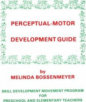 Perceptual-Motor Development Guide