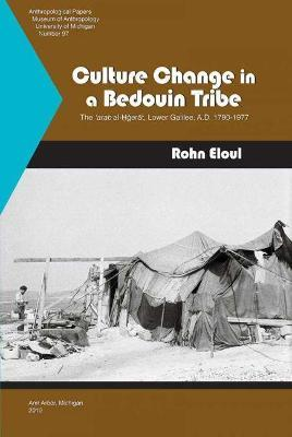 Culture Change in a Bedouin Tribe