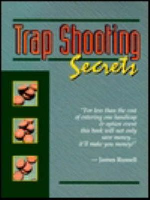 TRAP SHOOTING SECRETS EBOOK DOWNLOAD