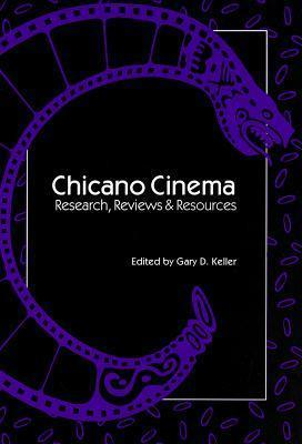 Chicano Cinema : Research, Reviews, and Resources