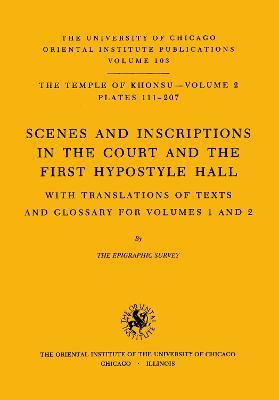 Temple of Khonsu: Scenes and Inscriptions in the Court and the First Hypostyle Hall Vol II