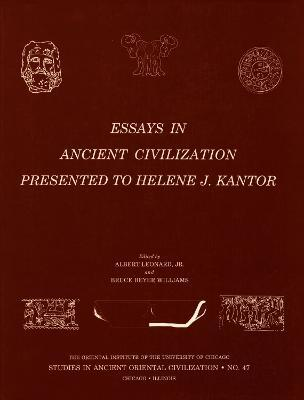 Essays in Ancient Civilization: Presented to Helene J. Kantor
