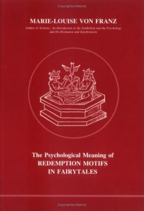 Psychological Meaning of Redemption Motifs in Fairy Tales