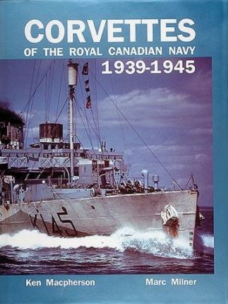 Corvettes of the Royal Canadian Navy, 1939-45