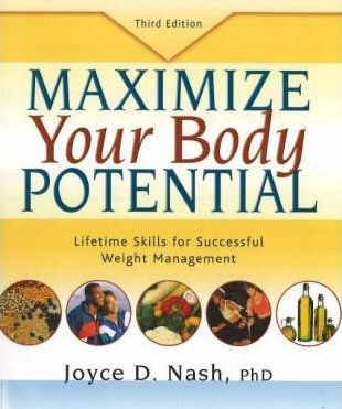 Maximize Your Body Potential : Lifetime Skills for Successful Weight Management – Joyce D. Nash