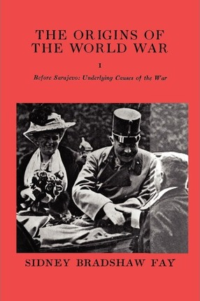 sidney fay the origins of the world war