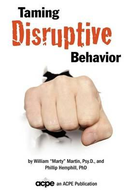 Taming Disruptive Behavior