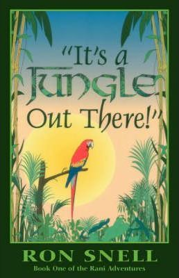 It's a Jungle Out There (second Edition)