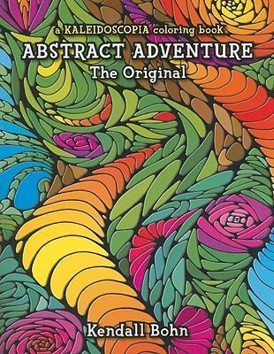 Abstract Adventure : Kendall Bohn : 9780929636993
