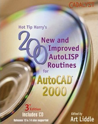 Hot Tip Harry's 200 New and Improved Autolisp Routines for Autocad