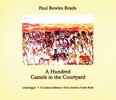 A Hundred Camels in the Courtyard