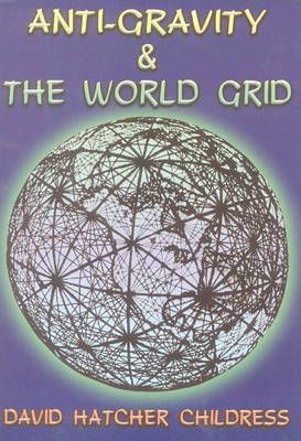 ANTI GRAVITY AND THE WORLD GRID DOWNLOAD