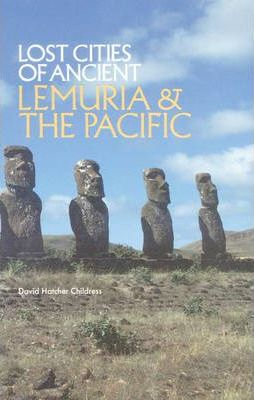 Lost Cities of Ancient Lemuria & the Pacific
