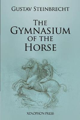 Gymnasium of the Horse : Fully Footnoted and Annotated Edition.