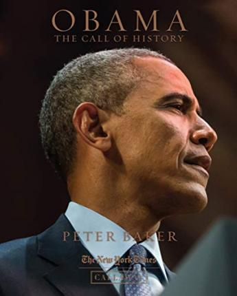 432f3973d Obama  The Call of History   Peter Baker   9780935112900