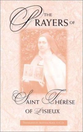The Prayers of St. Therese of Lisieux