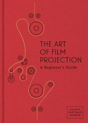 The Art of Film Projection