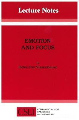 Emotion and Focus