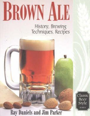 Brown Ale : History, Brewing Techniques, Recipes