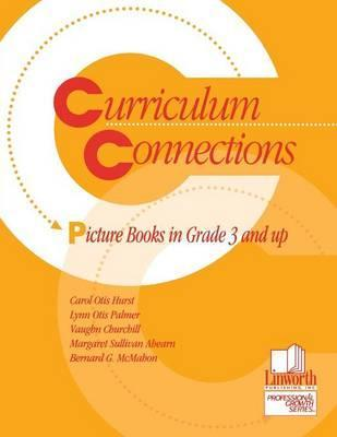Curriculum Connections: Picture Books in Grade 3 and Up