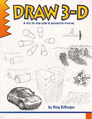learn to draw 3 d doug dubosque 9780939217144