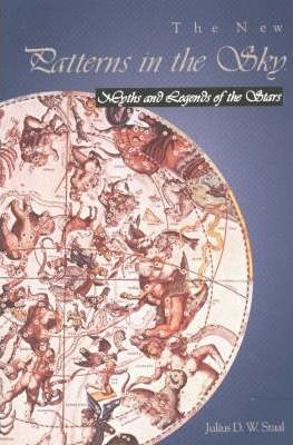 New Patterns in the Sky : Myths & Legends of the Stars
