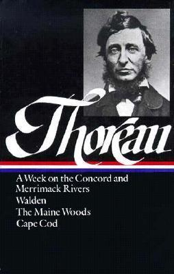 Henry David Thoreau: A Week on the Concord and Merrimack Rivers / Walden