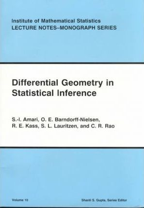 Differential Geometry in Statistical Inference : S  Amari