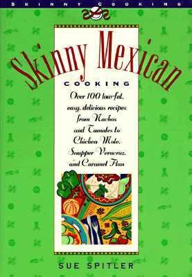 Skinny Mexican Cooking