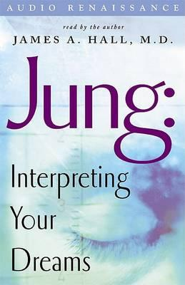Jung: Interpreting Your Dreams