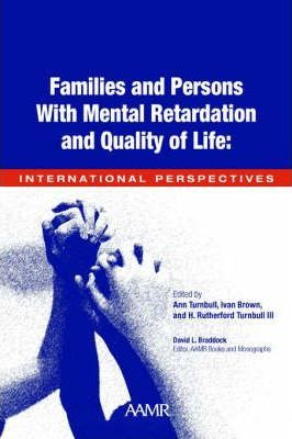 Families and People with Mental Retardation and Quality of Life
