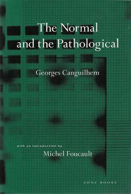 The Normal and the Pathological - Georges Canguilhem