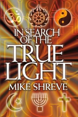In Search of the True Light