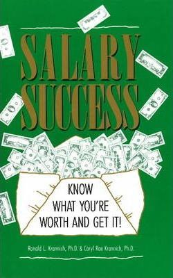 Salary Success  Know What You're Worth & Get It!